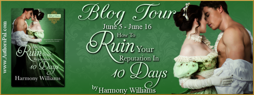 How to Ruin Your Reputation in 10 Days by Harmony Williams – Guest Post + Giveaway
